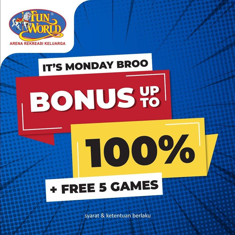 Diskon Fun World Promo It's Monday Broo - Bonus Up To 100% + Free 5 Games