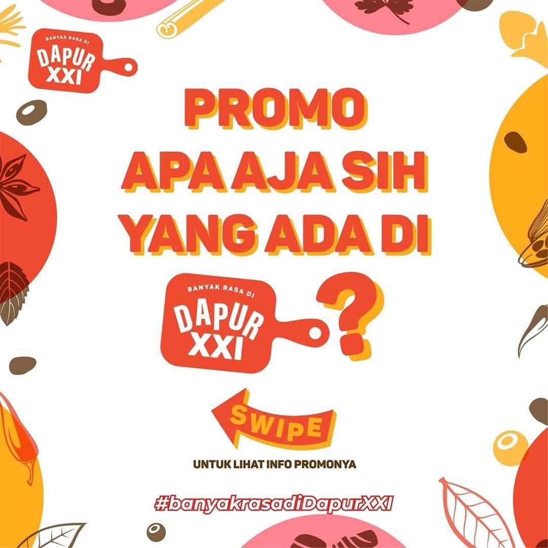 Diskon XXI Cafe Promo Banyak Rasa Di Dapur XXI