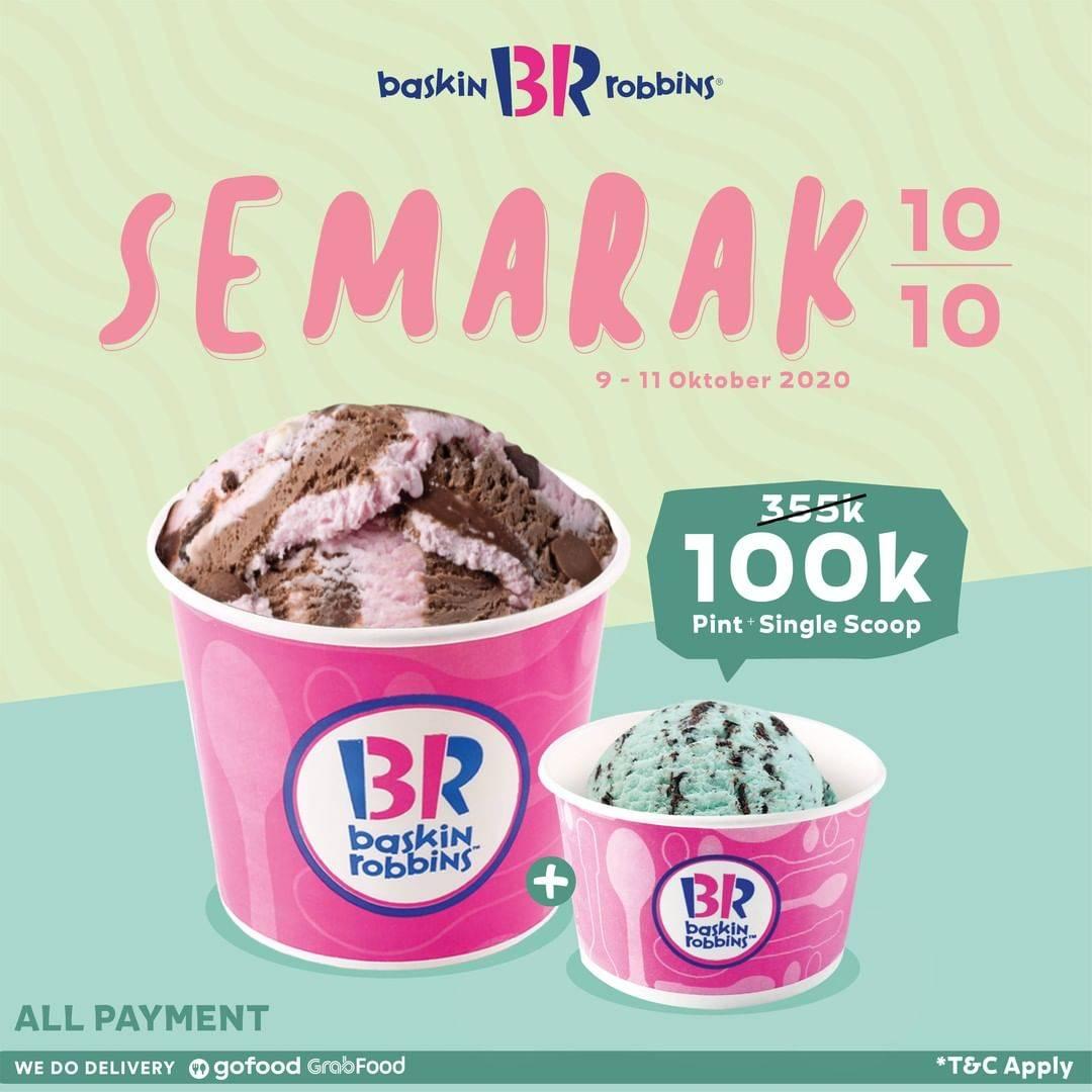 Diskon Baskin Robbins Promo Semarak 10.10 - Pint + Single Scoop Only For Rp. 100.000