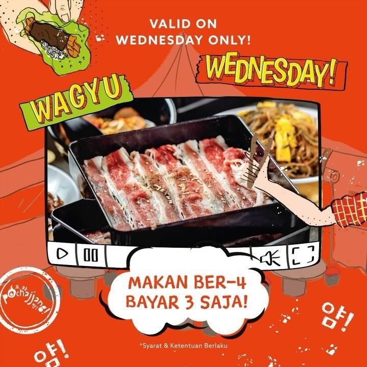 Diskon Pochajjang Promo Wagyu Wednesday - Makan Berempat Bayar Bertiga
