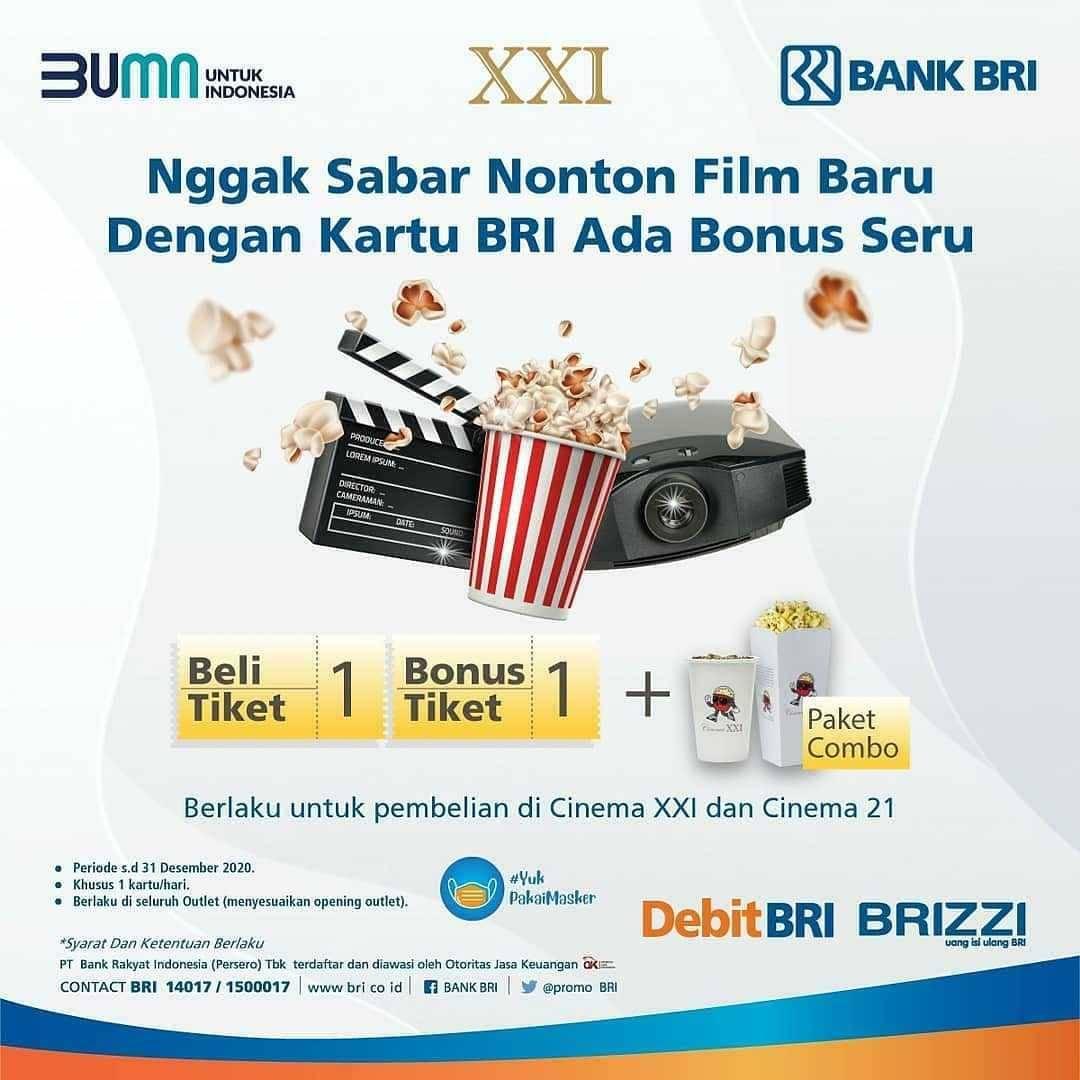 Promo diskon XXI Promo Bank BRI - Beli 1 Gratis 1 Tiket + Paket Combo