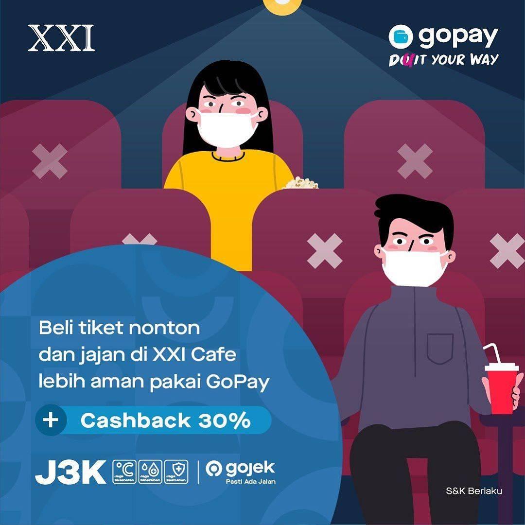 Diskon XXI Cashback 30% Tiket Nonton Untuk Transaksi Dengan Gopay