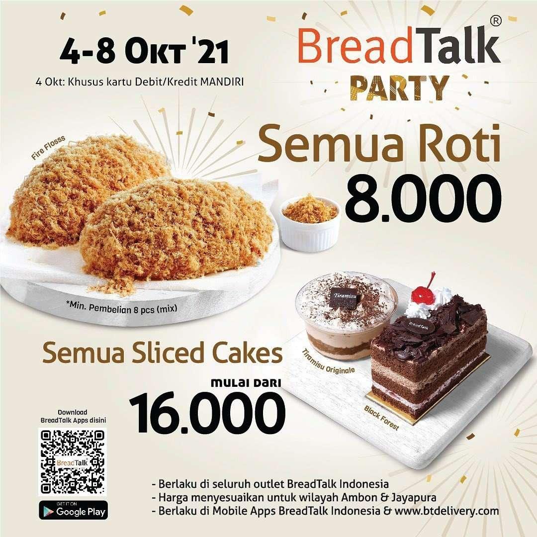 Diskon Promo Bread Talk Party Semua Roti Rp 8K Slice Cake Rp 16K