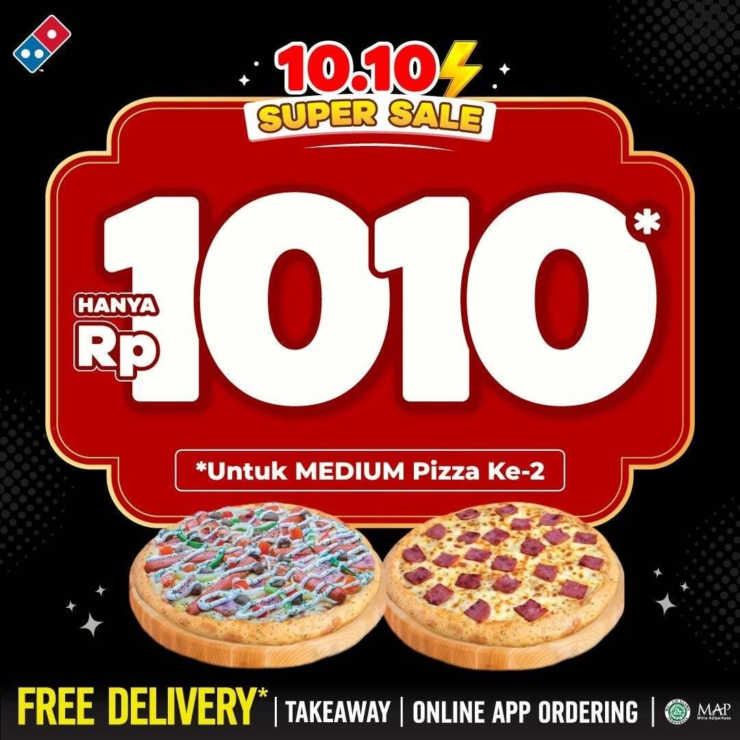 Diskon Promo Domino's Pizza 10.10 Super Sale Pizza Kedua Hanya Rp 1010