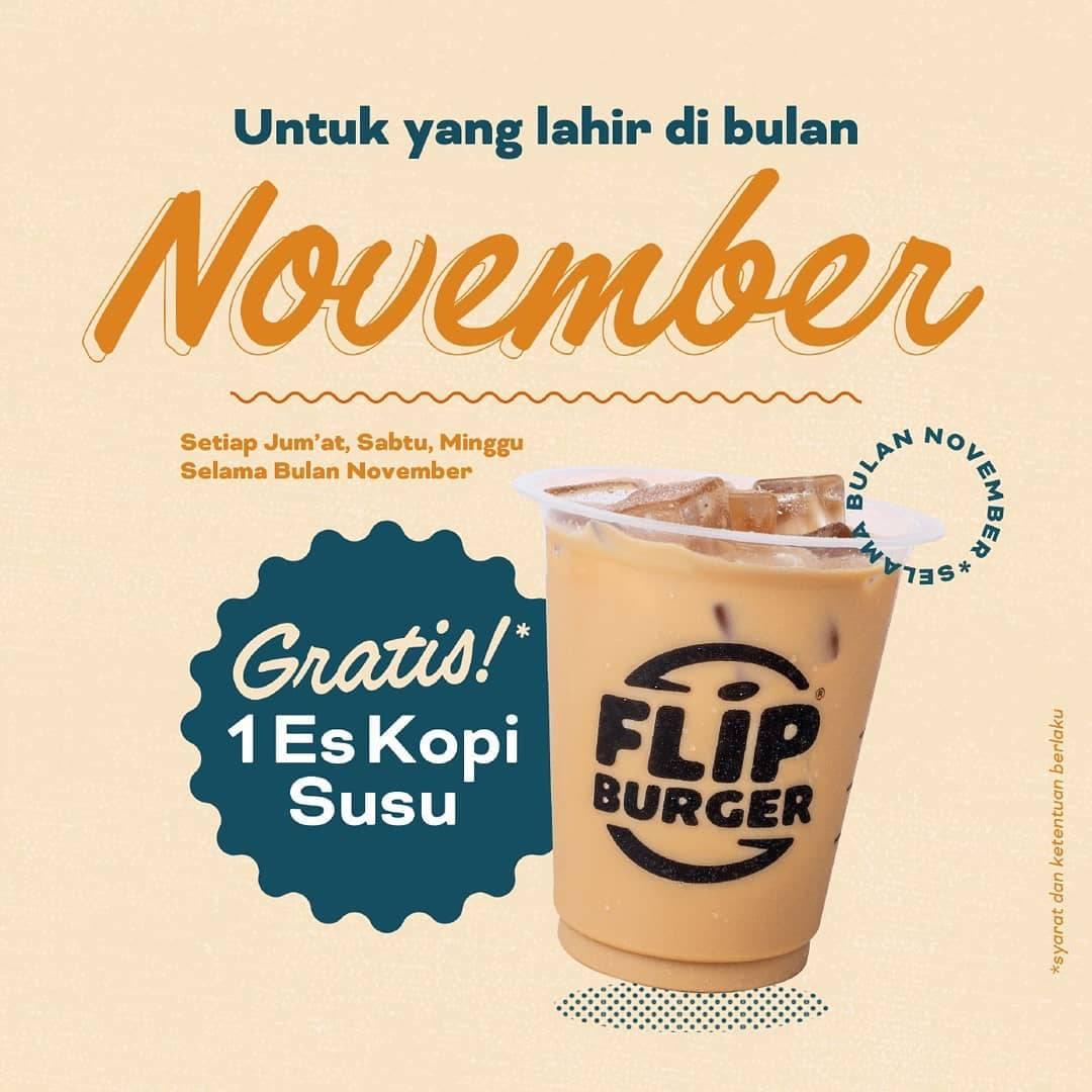 Flip burger Promo Gratis Es Kopi Susu buat yang Ultah di bulan November 2019