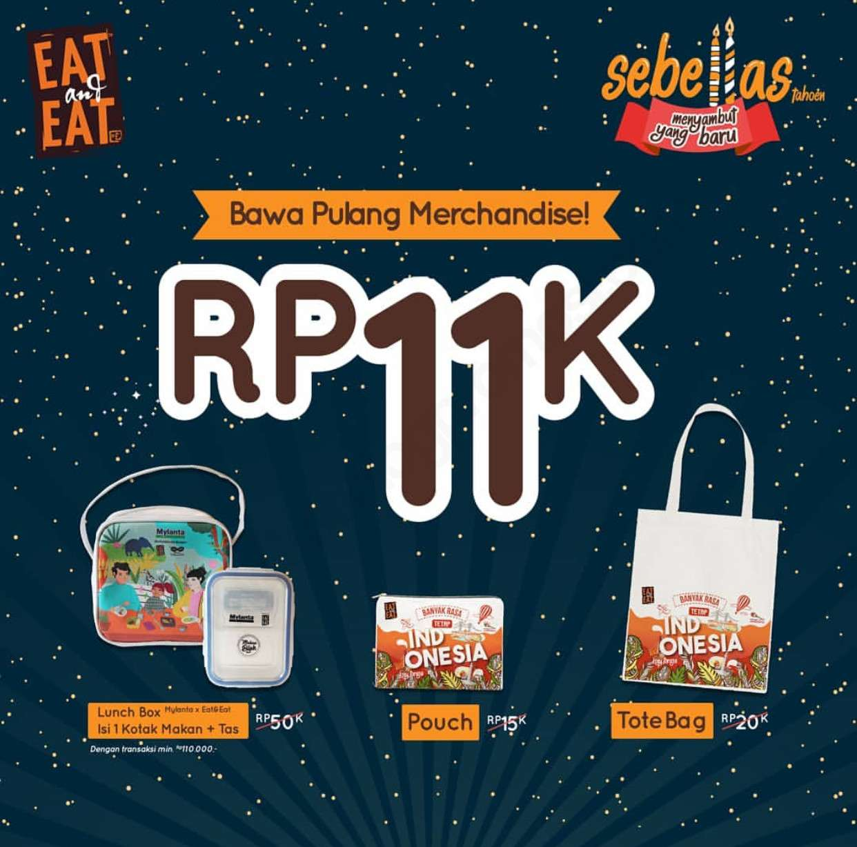 Eat and Eat Promo Merchandise cuma Rp. 11.000
