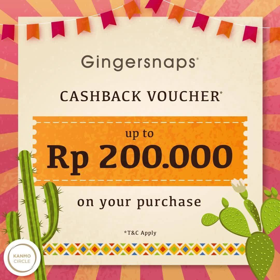 Diskon Gingersnaps Promo Cashback Voucher Up To Rp 200.000