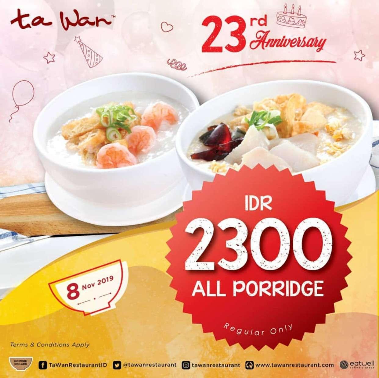 Diskon Ta Wan Restaurant Porridge Party Semua Menu Bubur Hanya Rp. 2.300 saja