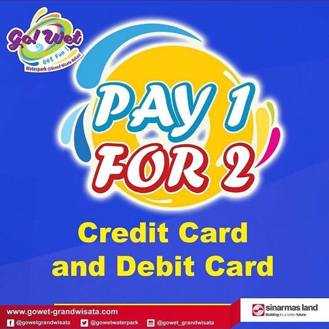 Diskon Go Wet Promo Pay 1 For 2 with Debit atau Kartu Kredit