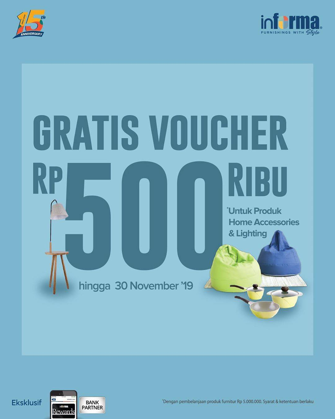 Informa Promo Gratis Voucher Rp 500.000 untuk pembelian Produk Home Accessories & Lighting