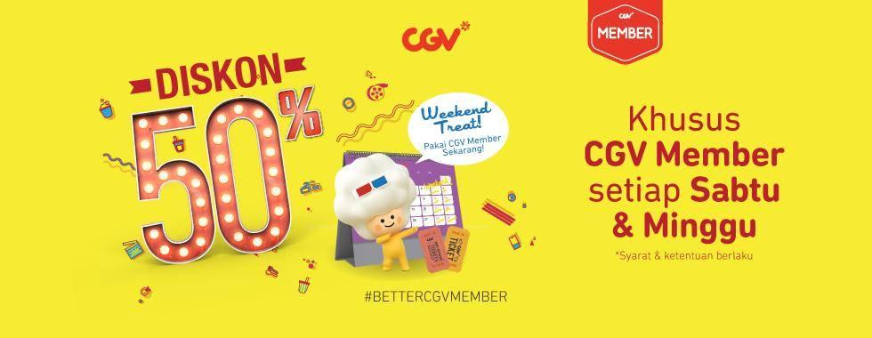 CGV Promo Sabtu Minggu Hemat dengan CGV Member Diskon 50%
