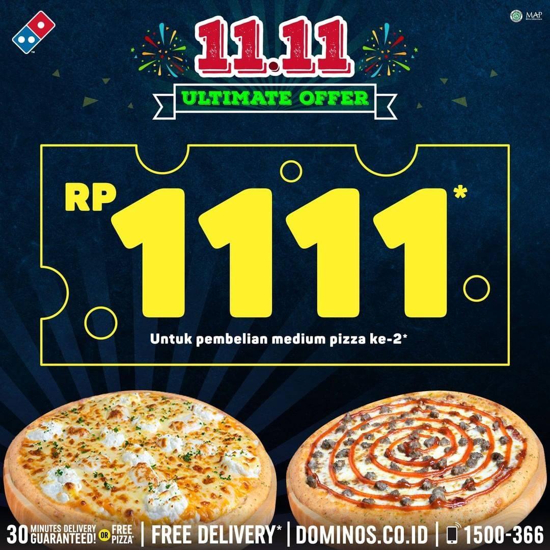 Diskon Domino's Pizza 11.11 Super Flash Sale Harga Spesial untuk Medium Pizza Ke-2 CUMA Rp.1.111