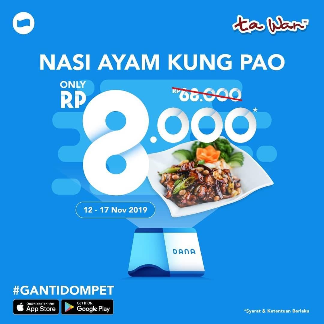 Ta Wan Restaurant Promo Nasi Ayam Kung Pao cuma Rp. 8.000 Pakai Dana