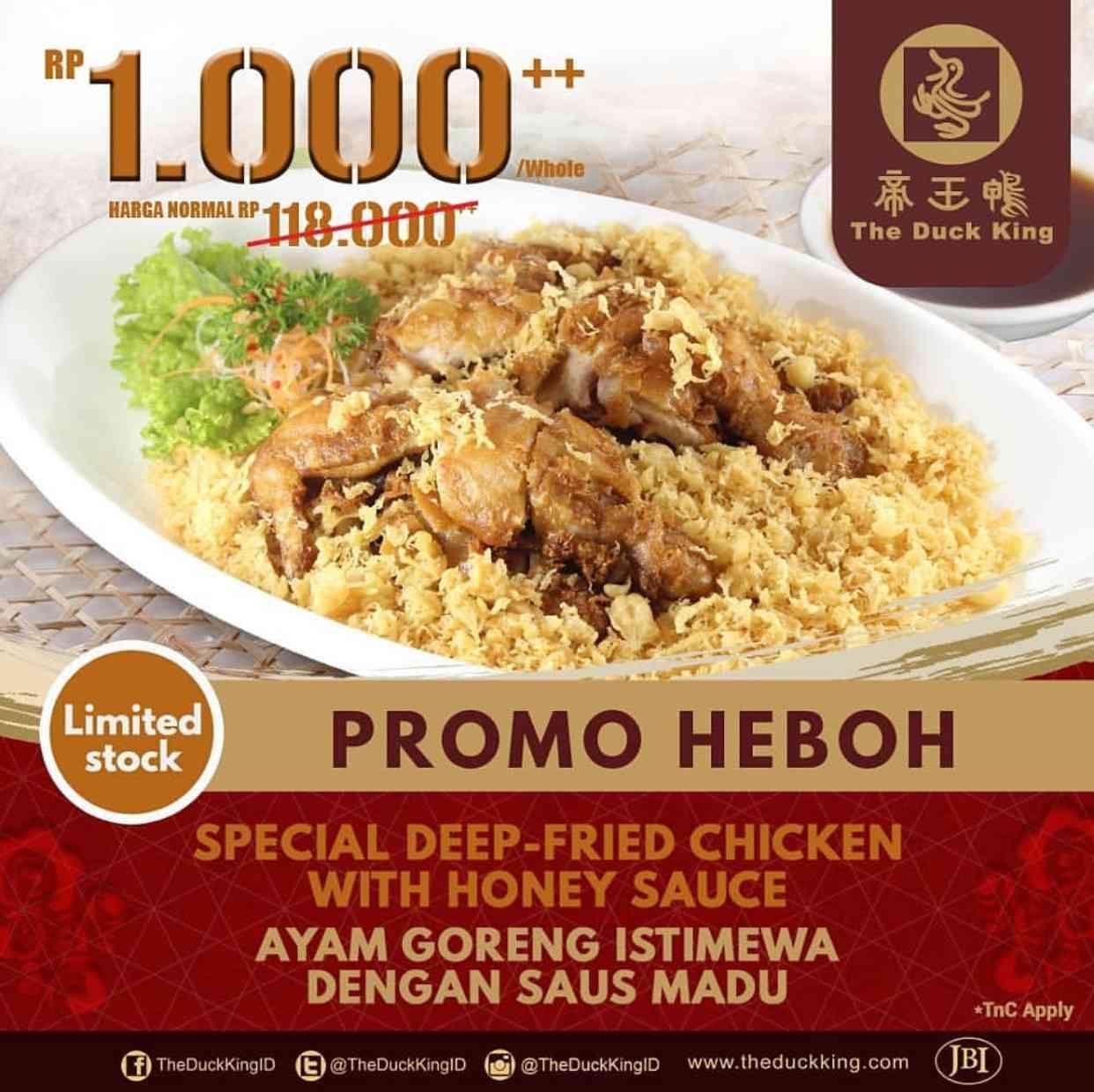 The Duck King Promo Ayam Goreng Istimewa Saus Madu cuma Rp1000++ per ekor
