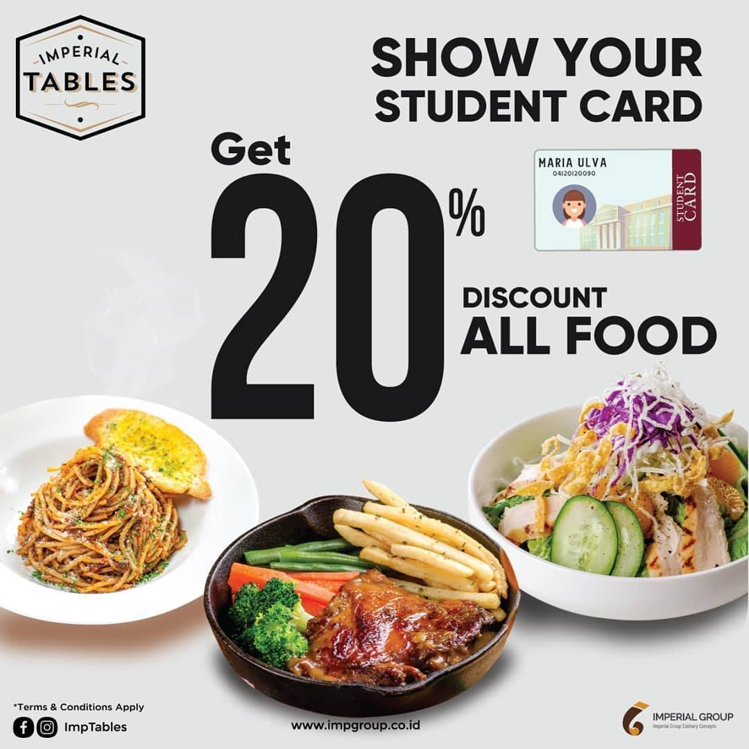 Imperial Tables Promo Get Discount 20% All Food With Show Your Student Card