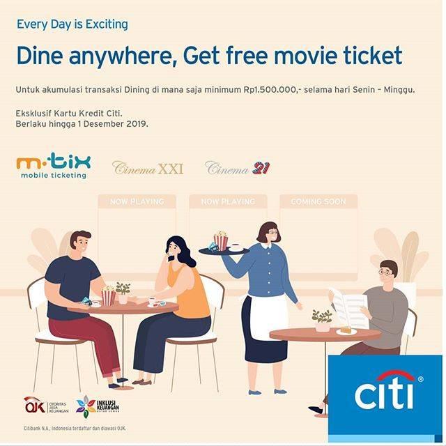 XXI Promo Dine Anywhere, Gratis Tiket Nonton dengan Citibank Card