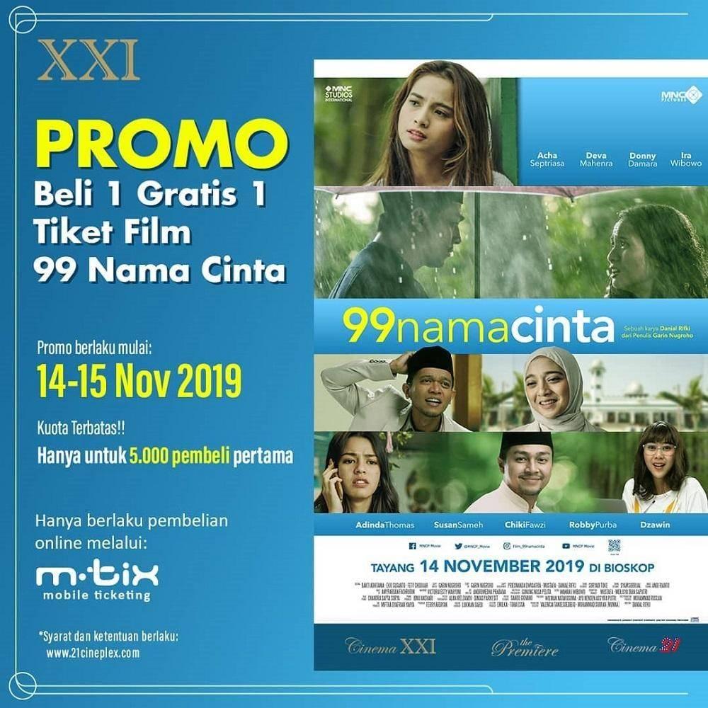 XXI Promo Buy 1 Get 1 tiket 99 Nama Cinta melalui M-tix