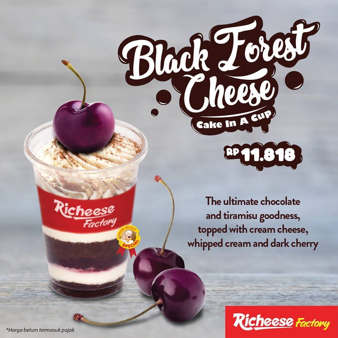 Richeese Factory Promo New Menu! Black Forest Cheese Cake In A Cup mulai Rp. 11.818
