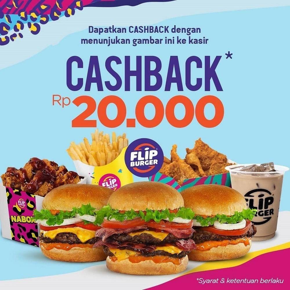 Flip Burger Promo Cashback 20K dengan pembelian minimum Rp. 100.000