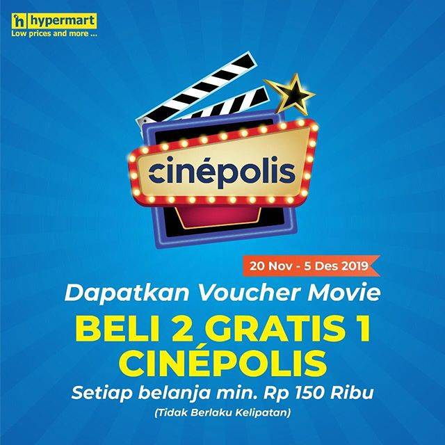 Belanja di Hypermart Gratis Voucher Movie Buy 2 Get 1 Free dari Cinepolis