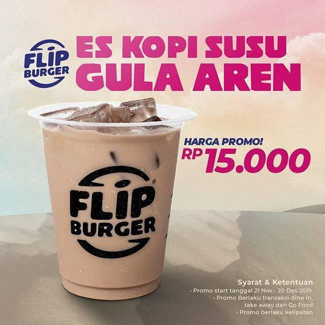 Flip Burger Promo Es Kopi Susu Gula Aren Hanya Rp 15.000