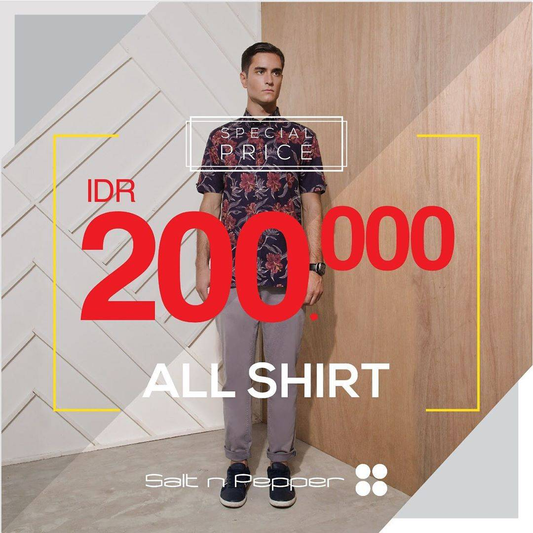 Salt N Pepper Promo Special Price IDR 200.000 All Shirt