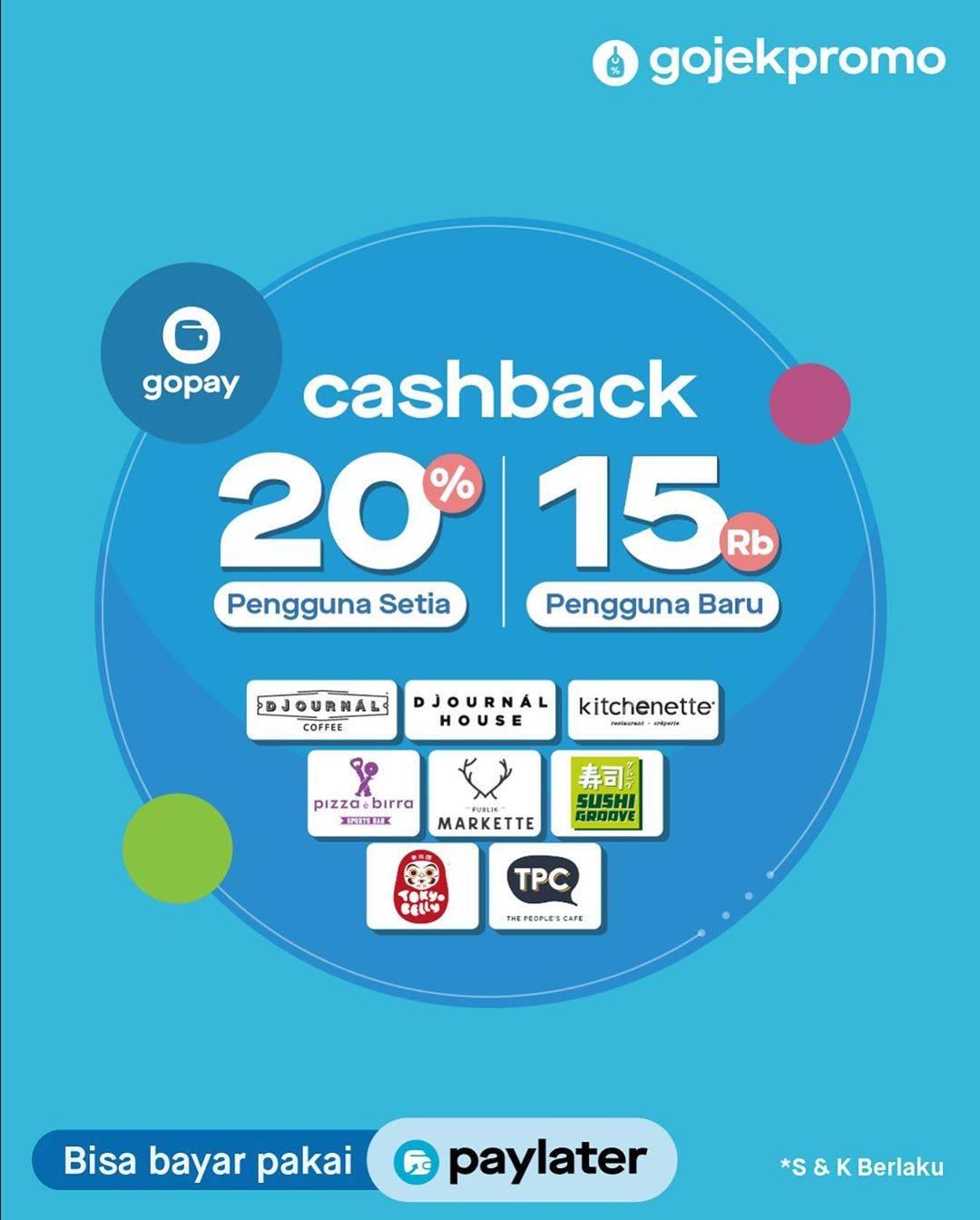 Gopay Cashback 20% Buat Pengguna Setia + 15Rb Pengguna Baru