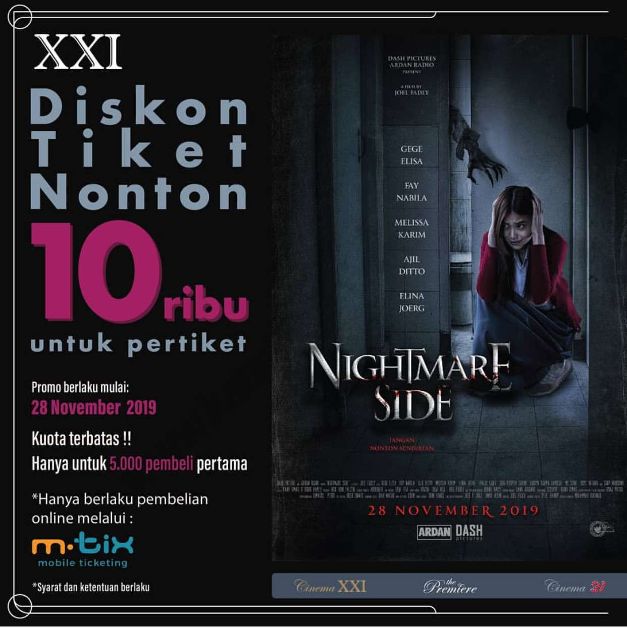 XXI Promo Diskon Rp. 10.000 untuk film Nightmare Side