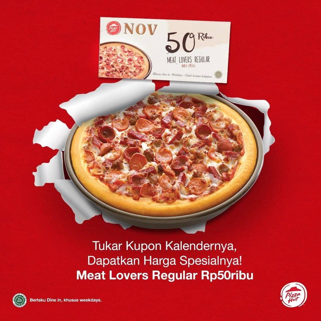 Diskon Pizza Hut Promo Kupon Kalender November Meat Lovers Regular Rp. 50.000