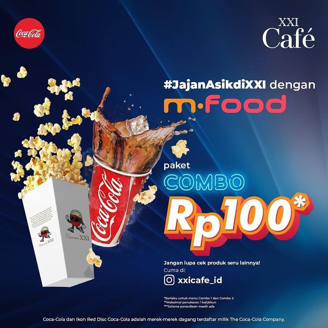 Diskon XXI Promo Paket Combo Rp. 100 Mennggunakan M-Food