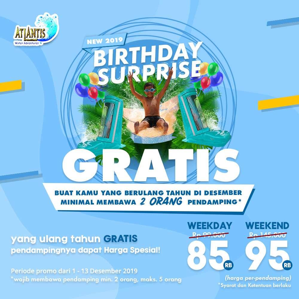 Atlantis Promo Birthday Surprise Harga Spesial Tiket Masuk khusus yang Ultah