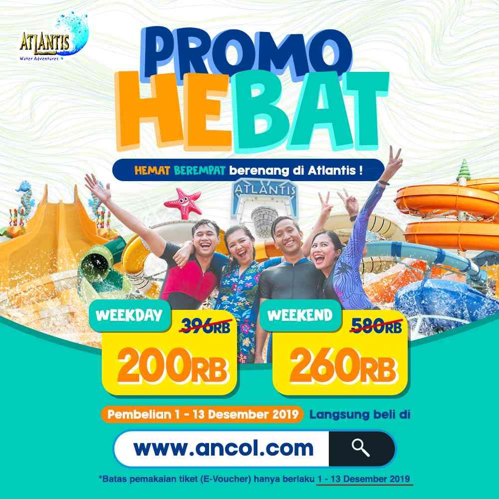 Diskon Atlantis Promo Hebat Hemat Berempat mulai Rp. 200.000