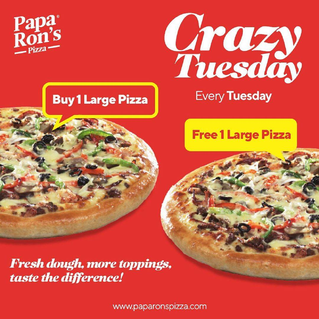 Paparons Crazy Tuesday Promo Buy 1 Large Pizza Free 1 Large Pizza