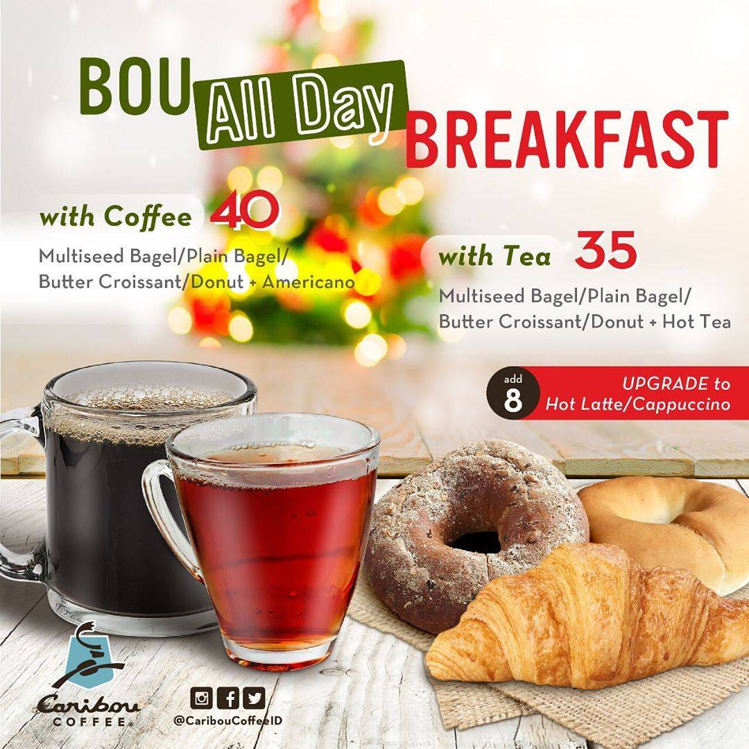 Caribou Coffee Promo Bou All Day Breakfast mulai Rp. 35.000
