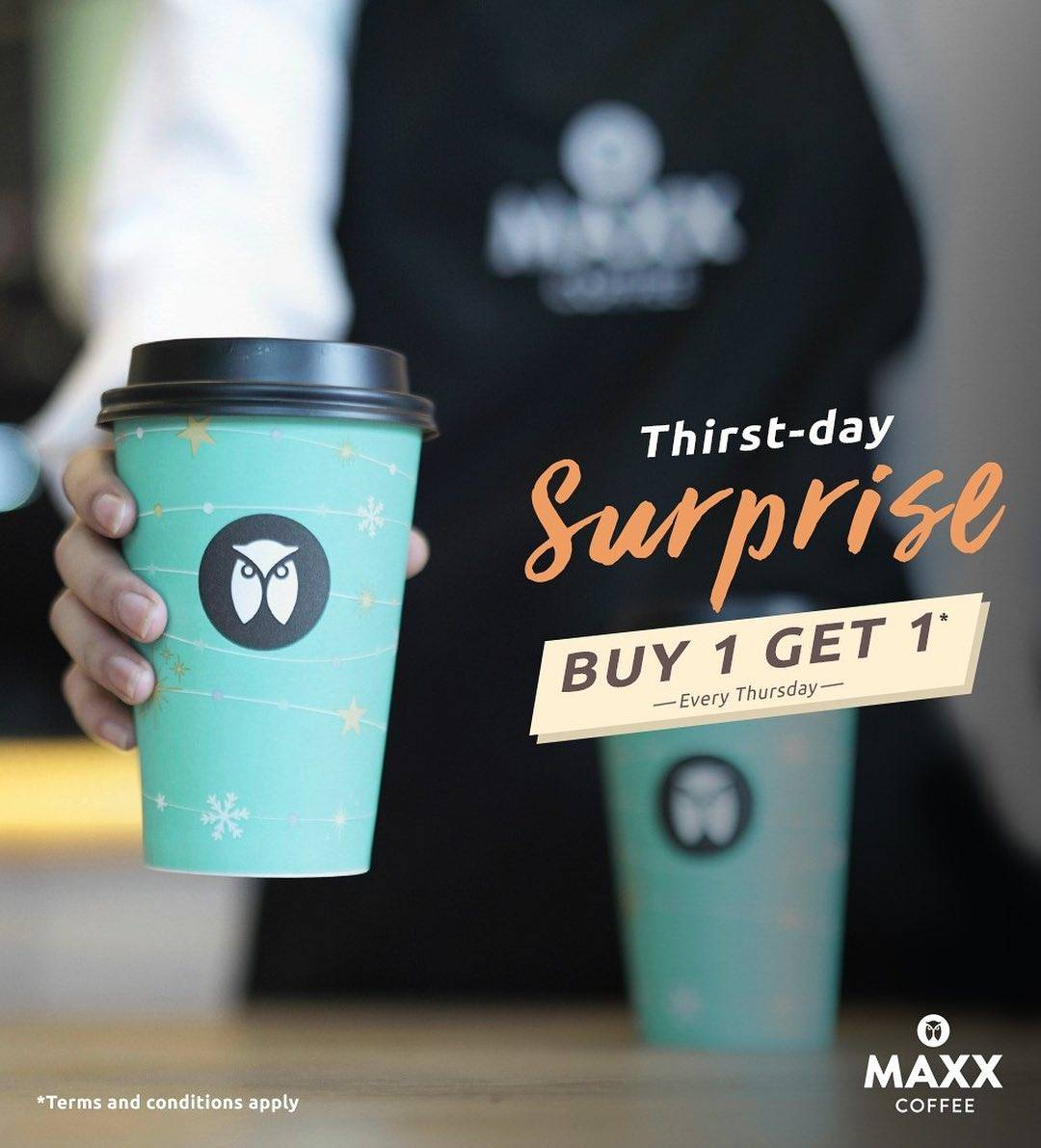 Maxx Coffe Promo Thirts-Day Surprise Buy 1 Get 1 Every Thursday