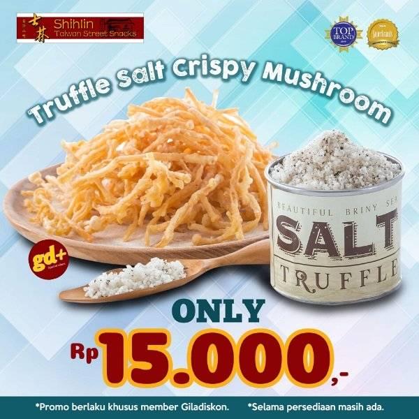 Shihlin Promo Harga Spesial GD+, Truffle Salt Crispy Mushroom Cuma 15.000