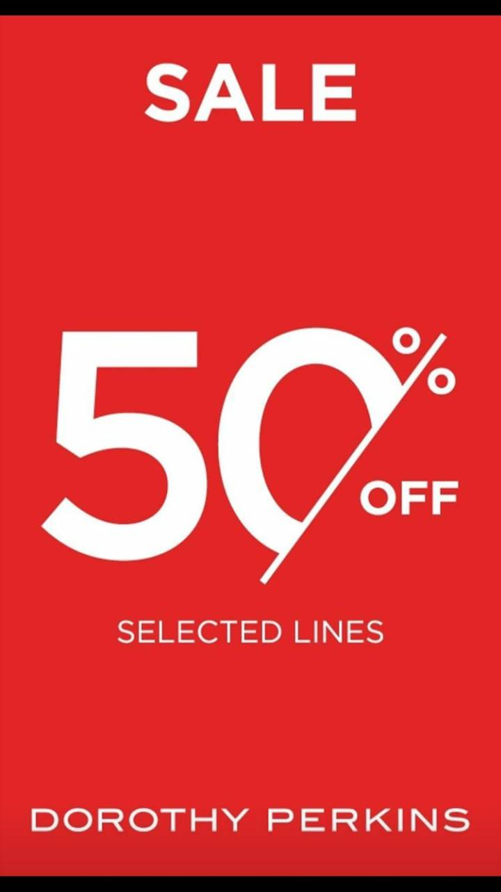 Dorothy Perkins Sale 50% Off Selected Lines