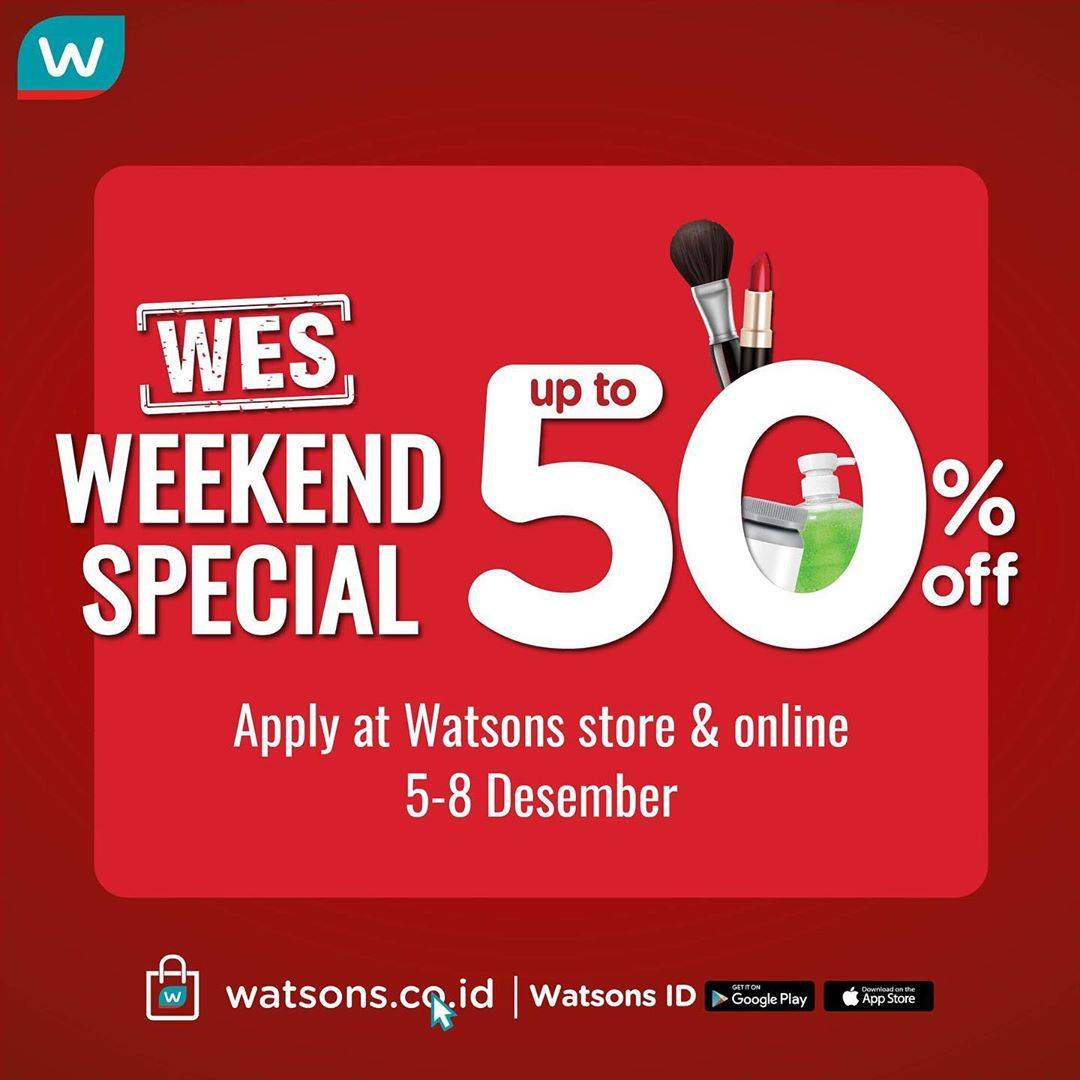 Watsons Weekend Special Up To 50% Off Periode 5-8 Desember 2019