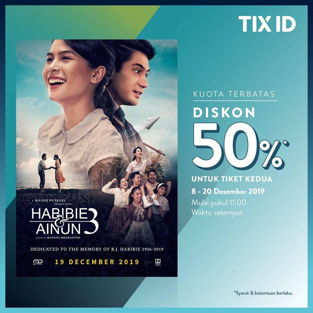 Tix Id Promo Diskon 50% Untuk Tiket Kedua Untuk Film Habibie & Ainun 3