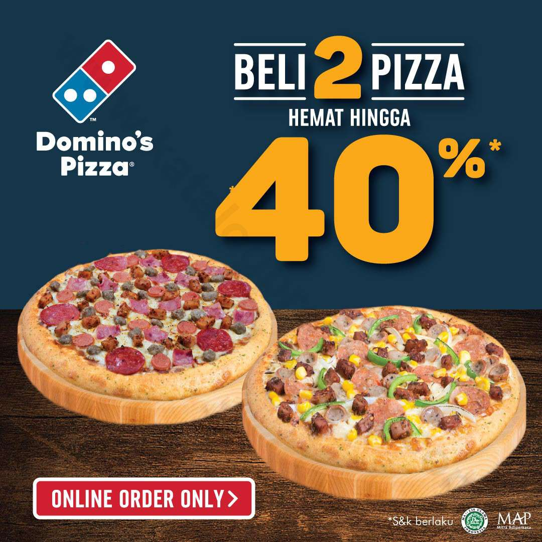Domino's Pizza Promo Beli 2 Pizza Hemat Hingga 40%