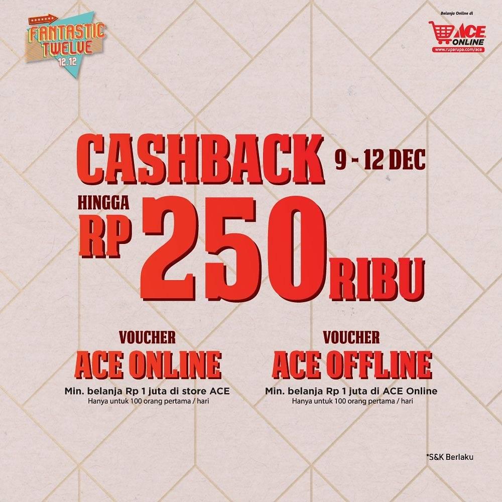 ACE Funtastic Twelve 12.12, Cashback Hingga Rp. 250.000