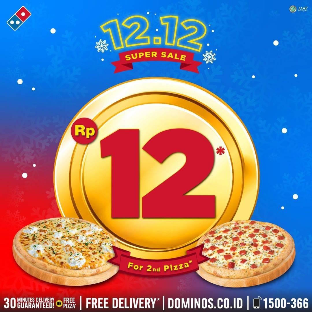 Domino's Pizza Promo 12.12 Super Sale! Rp 12 Untuk Pizza ke-2