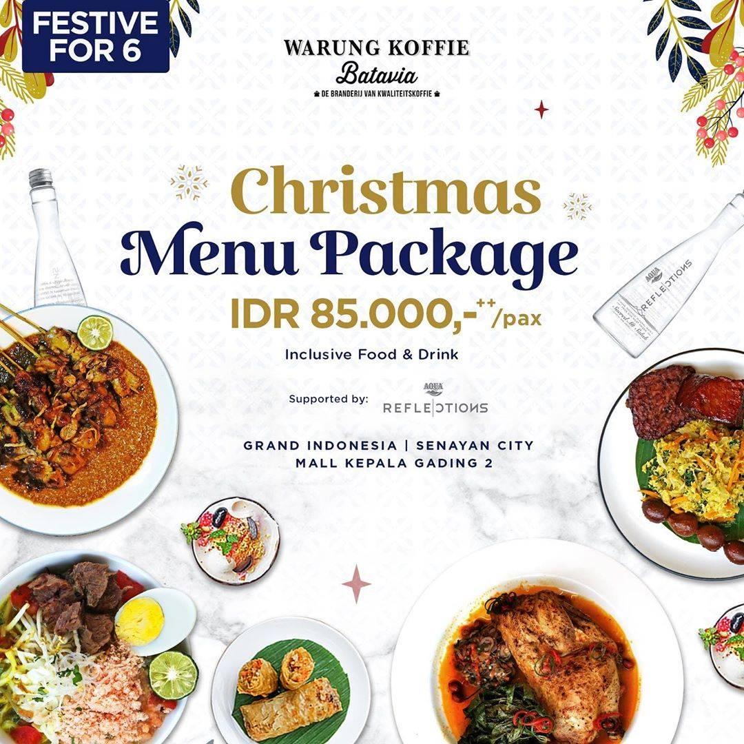 Warung Koffie Batavia Promo Christmas Menu Package Rp. 85.000,-++/ Pax