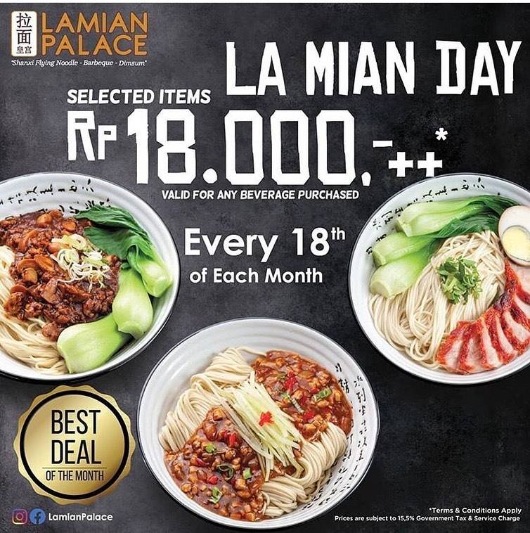 Lamian Palace Promo Lamian Day Dapatkan Harga Spesial Lamian Pilihan Cuma Rp. 18.000++