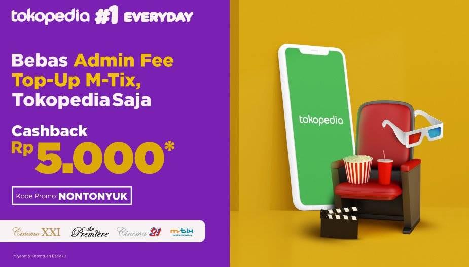 Cinema XXI Promo Isi Saldo M-tix Langsung Dapat Cashback Hanya Di Tokopedia!