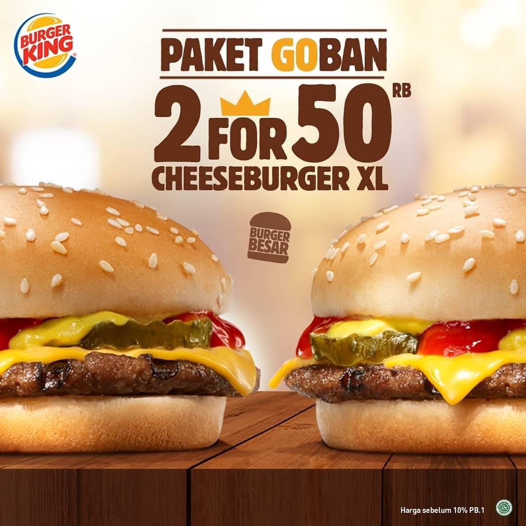 Burger King Promo Paket Goban 2 For 50 Cheeburger XL