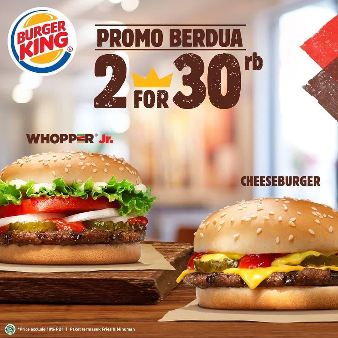 Diskon Burger King Promo Paket Berdua Hemat Hanya Rp. 30.000!