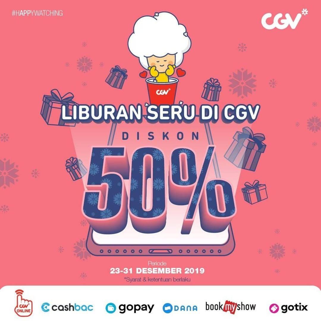 CGV Promo Liburan Seru, Diskon 50% Untuk Semua Film