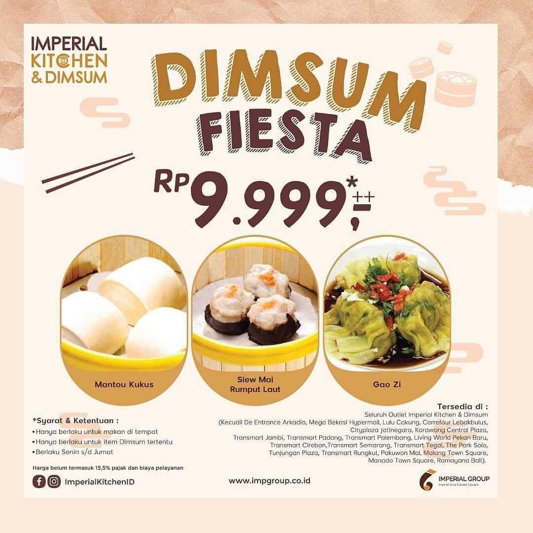 Diskon Imperial Kitchen Promo Dimsum Fiesta Rp. 9.999