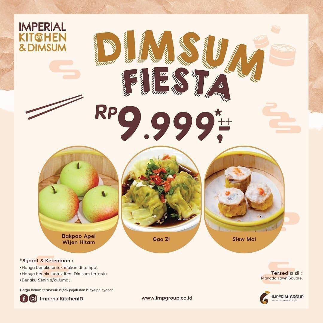 Promo diskon Imperial Kitchen Promo Dimsum Fiesta Rp. 9.999